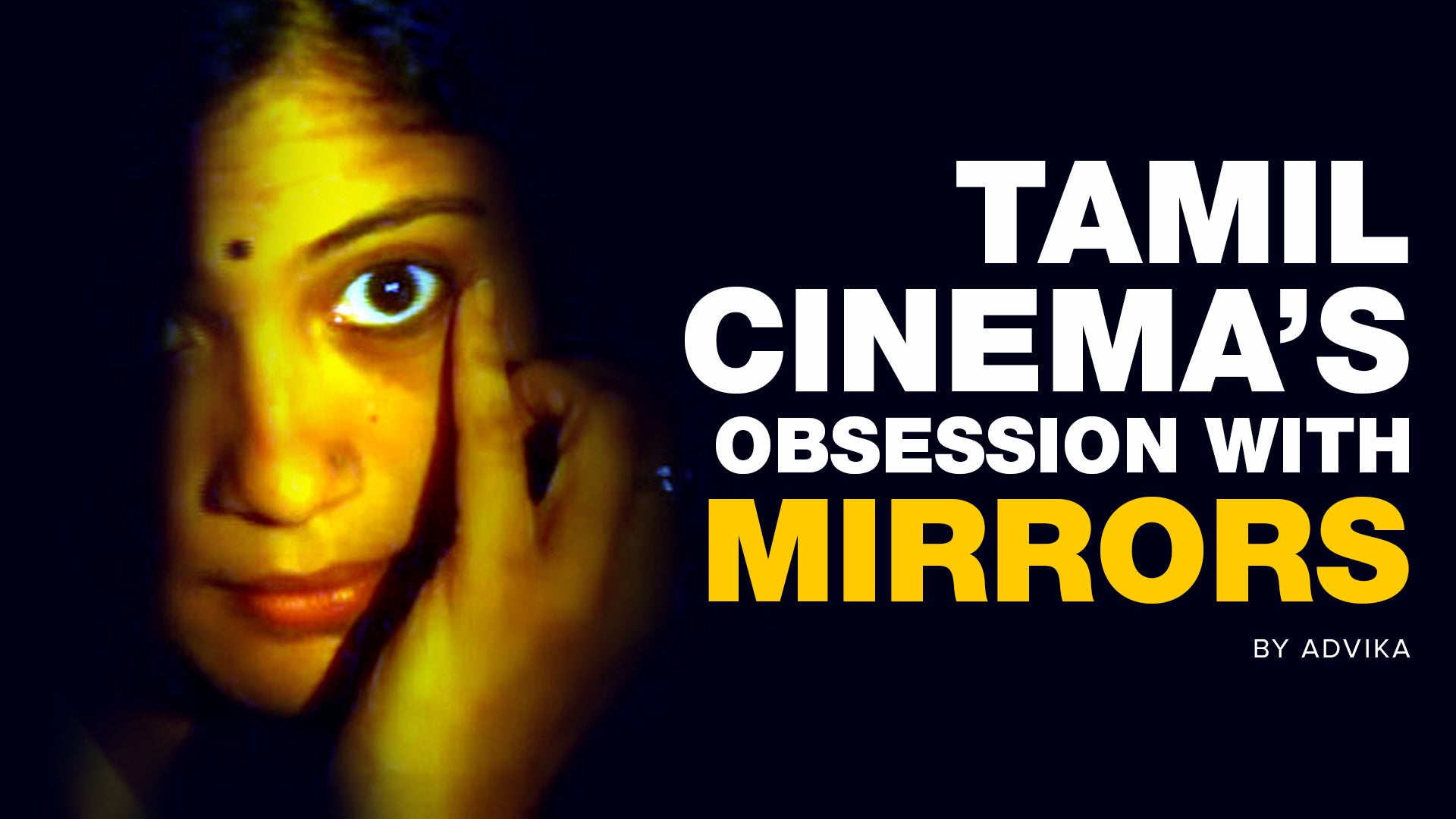 Tamil Cinema's Obsession With Mirrors