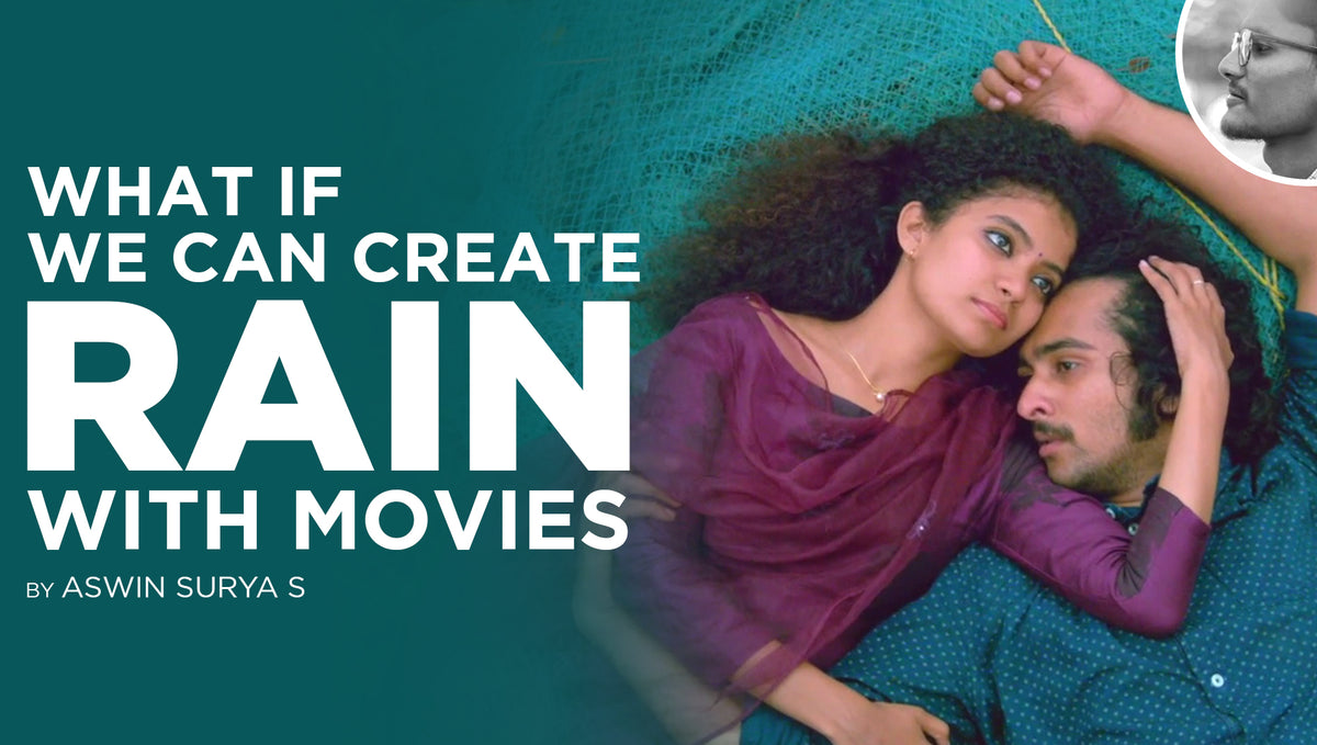 What If We Can Create Rain With Movies?