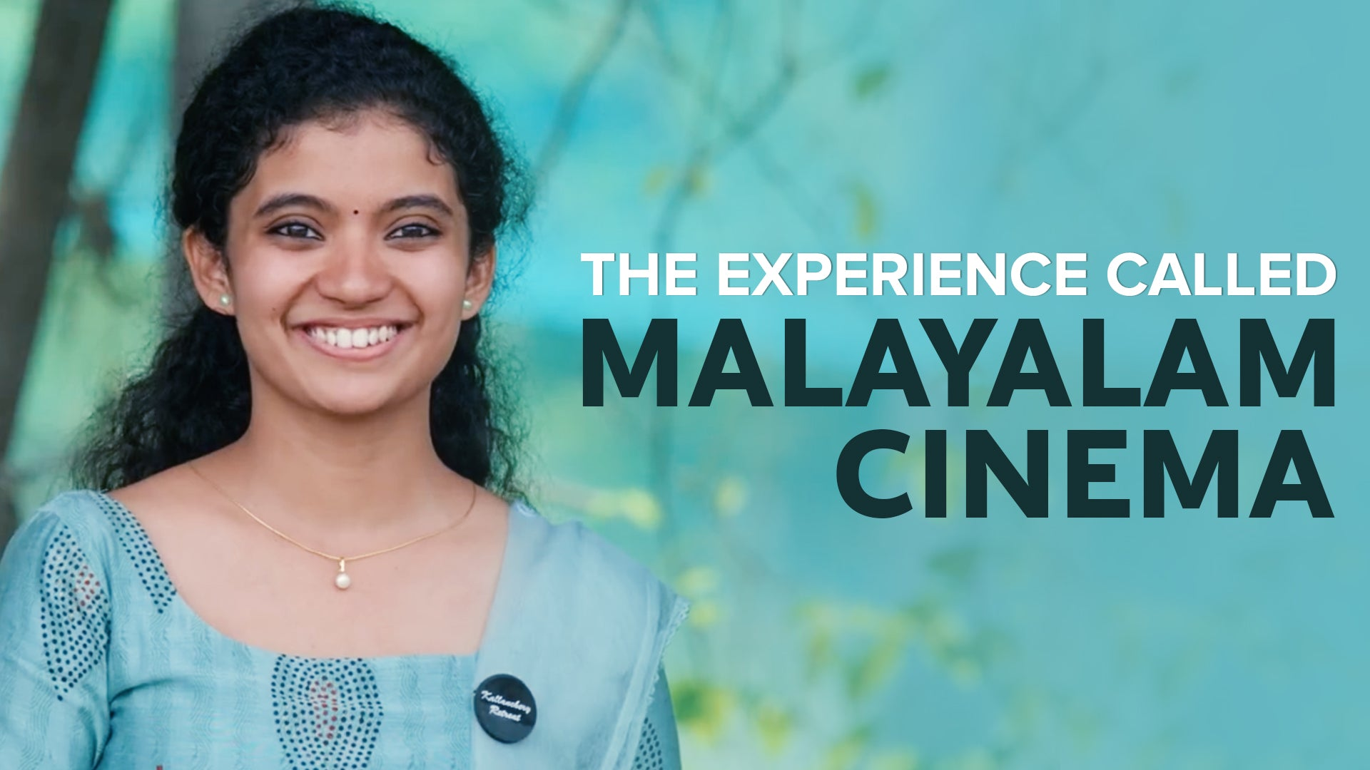 The Experience Called Malayalam Cinema