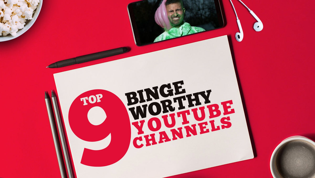 Top 9 Binge-worthy YouTube Channels