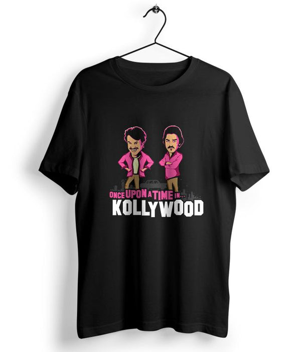 Once Upon a Time in Kollywood T-Shirt - Fully Filmy