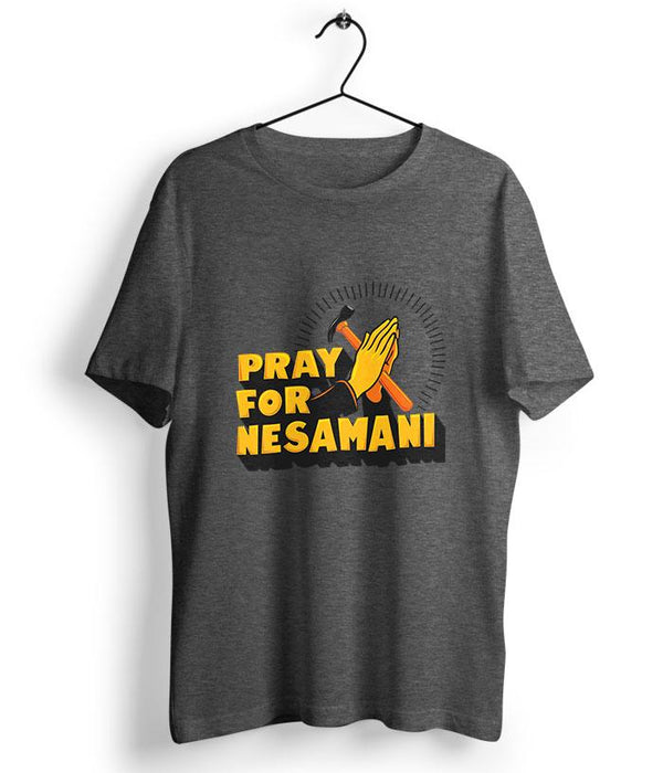 Pray For Nesamani T-Shirt - fully-filmy