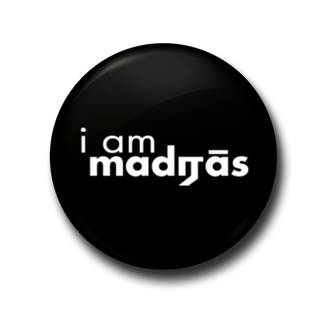 I am Madras Fridge Magnet