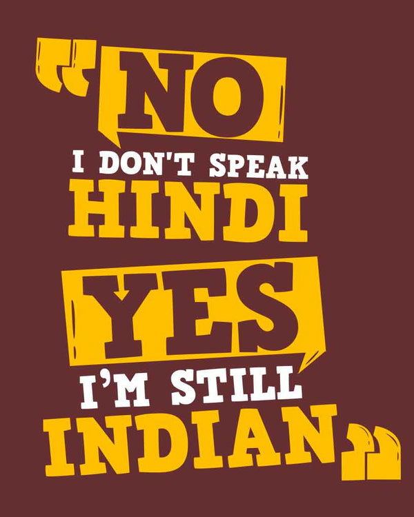 No I Don't Speak Hindi T-shirt