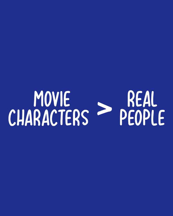 Movie Characters Vs. Real People T-Shirt