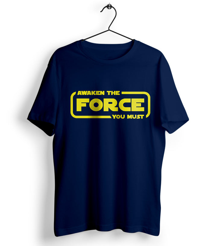Awaken the Force T-Shirt - fully-filmy