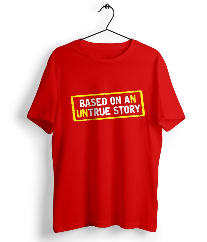 Based on An Untrue Story - Official Satya Harishchandra Merchandise