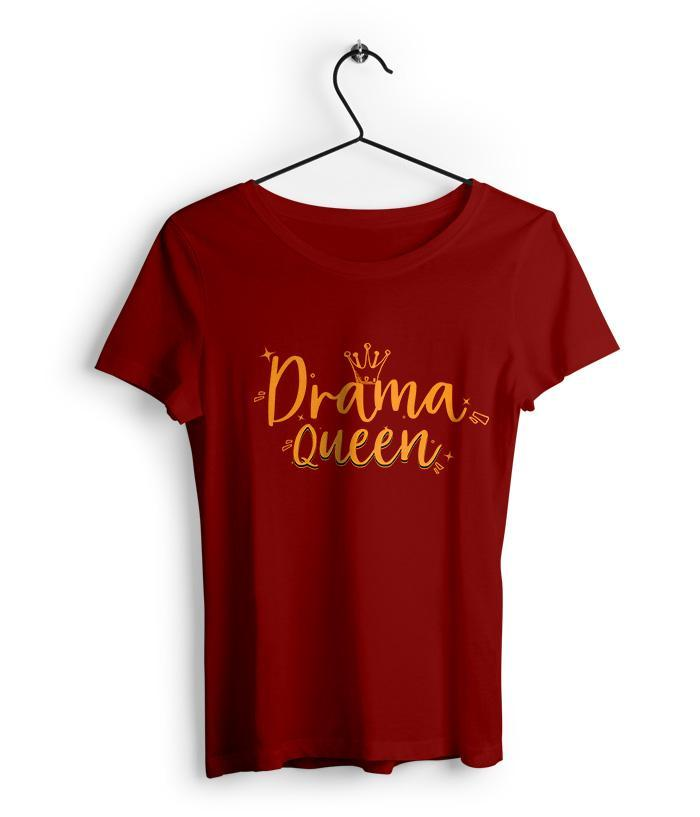 Drama queen Women's T-Shirt - fully-filmy