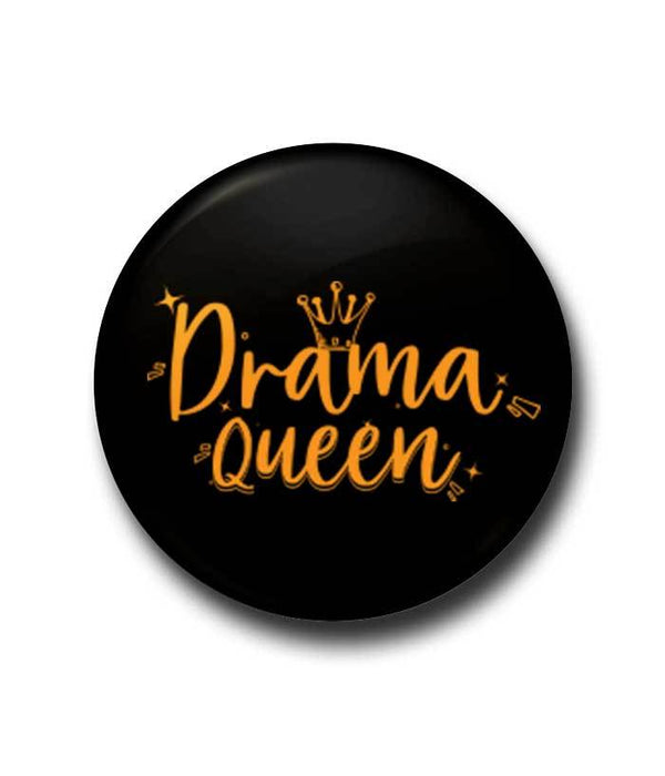 Drama Queen Badge - Fully Filmy