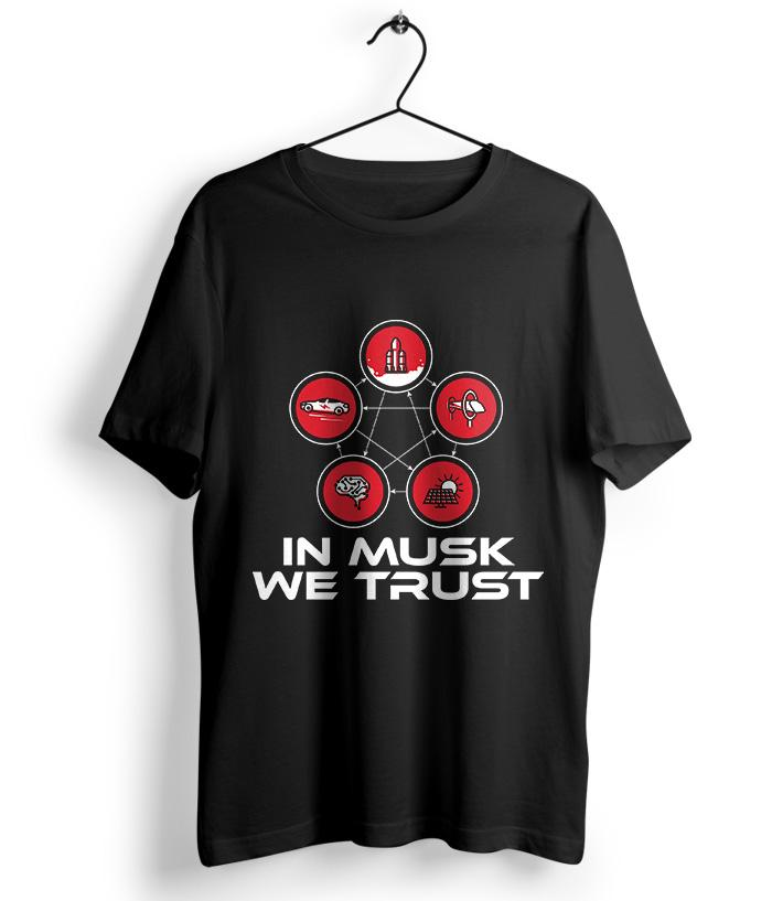 In Musk We Trust T-Shirt - fully-filmy