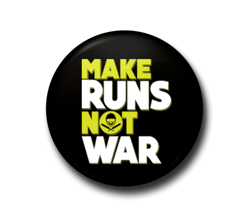 Make Runs Not War Magnet