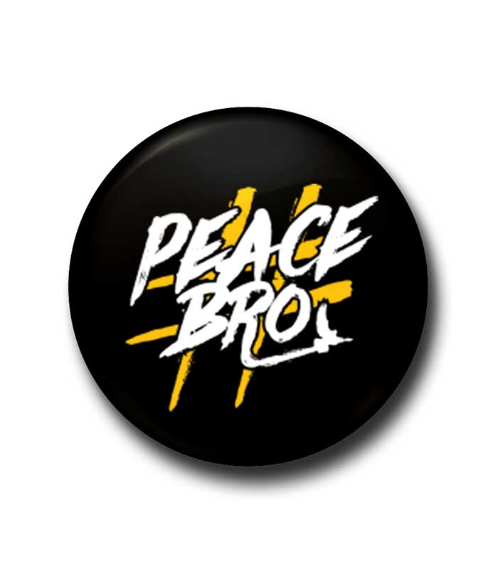 Peace Bro Badge - fully-filmy