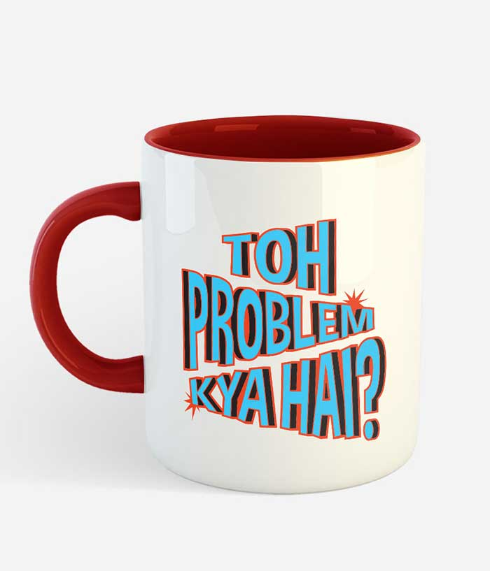 Toh Problem Kya Hai Mug - fully-filmy
