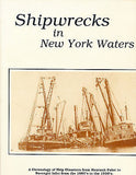 Shipwrecks in New York Waters by William P. Quinn and Paul C. Morris 1989 1st Ed