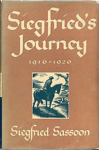 Siegfried's Journey 1916-1920 by Siegfried Sassoon 1946 2nd Printing