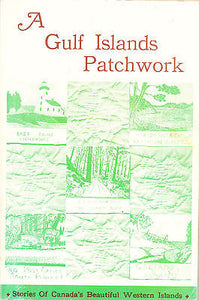 A Gulf Islands Patchwork 1991 Eighth Printing