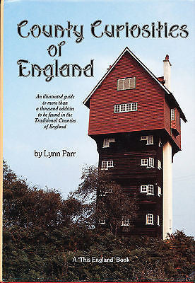 County Curiosities of England by Lynn Parr 1990 First Edition Illustrated