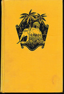 The Last Home of Mystery by E Alexander Powell  1920 Illustrated Edition