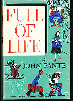 Full of Life by John Fante 1952 First Edition in Dust Wrapper