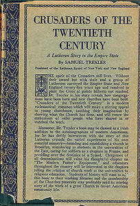 Crusaders of the Twentieth Century Signed by Author 1927 Edition