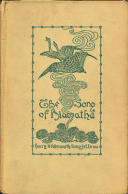 The Song of Hiawatha by Henry Wadsworth Longfellow  1908 Illustrated Edition