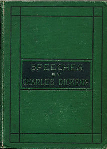 Speeches Literary and Social by Charles Dickens 1870 Edition