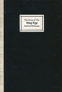 The Story of the Village Type by Frederic Goudy  1933 Edition