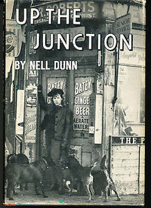 Up the Junction by Nell Dunn 1966 Illustrated Edition in Dust Wrapper