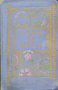 A Weaver of Dreams by Myrtle Reed 1911 Edition