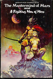 The Mastermind of Mars & A Fighting Man of Mars by Edgar R. Burroughs 1973 Ill.