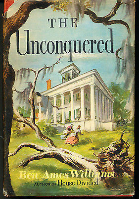 The Unconquered by Ben A Williams 1953 Edition