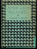 After Such Pleasures by Dorothy Parker 1934 Edition in Dust Wrapper