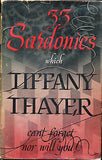 33 Sardonics I Can't Forget by Tiffany Thayer 1946 Edition