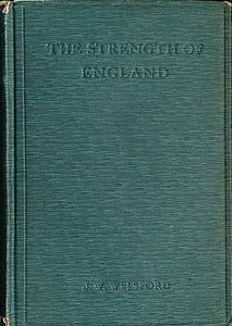 The Strength of England by JW Welsford 1910 Edition