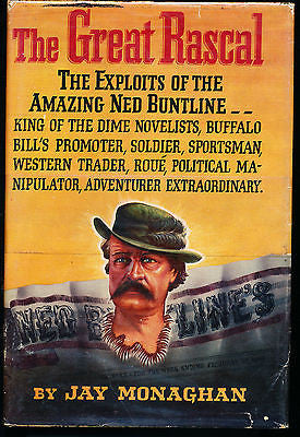 The Great Rascal by Jay Monaghan 1952 Edition in Dust Wrapper