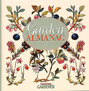 A Garden Almanac : A Month-by-Month Guide by Penelope Osullivan 2000 1st Edition