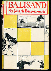 Balisand by Joseph Hergesheimer 1924 First Edition in Dust Jacket