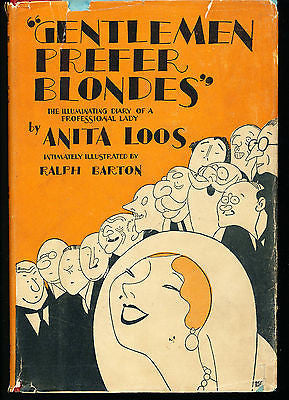 Gentlemen Prefer Blondes by Anita Loos Illustrated 1926 Ed. in Dust Jacket