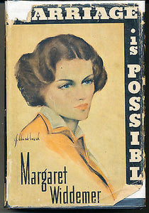 Marriage is Possible by Margaret Widdemer 1940 Edition in Dust Wrapper