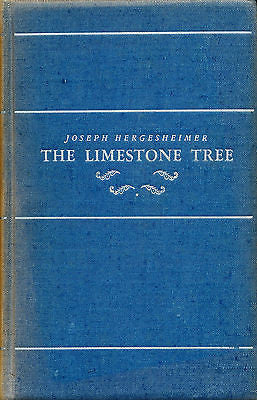 The Limestone Tree by Joseph Hergesheimer Signed Limited Edition 1931