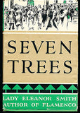 Seven Trees by Lady Eleanor Smith 1933 Edition in Dust Jacket