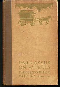 Parnassus on Wheels by Christopher Morley William Heinemann Edition