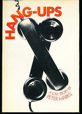 Hang-Ups by Peter Marks (1973, Hardcover) Signed First Edition