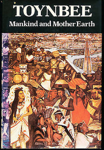 Mankind and Mother Earth : A Narrative History of the World (1976, Hardcover)