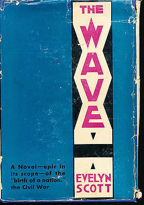 The Wave by Evelyn Scott 1929 First Edition