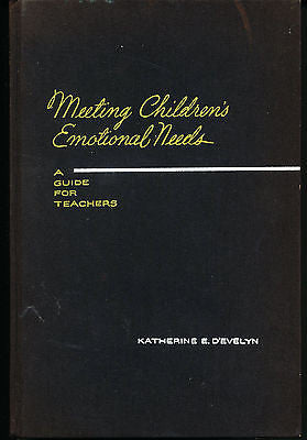 Meeting Children's Emotional Needs by Katherine D'Evelyn 1957 Edition