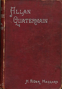 Allan Quartermain by H Rider Haggard 1888 Illustrated Edition