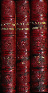 Lives of Scottish Worthies Vol I, II, & III  1831, 1832, 1833 Editions