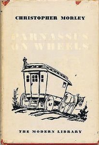Parnassus on Wheels by Christopher Morley   Moder Library Edition w/Dustwrapper