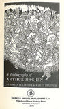 A Bibliography of Arthur Machen by A. Goldstone & W Sweetser 1973 Illustrated Ed
